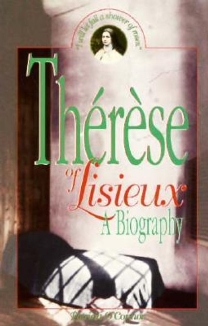 O'Connor, Patricia / Therese of Lisieux : A Biography