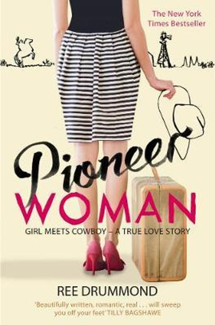 Drummond, Ree / Pioneer Woman