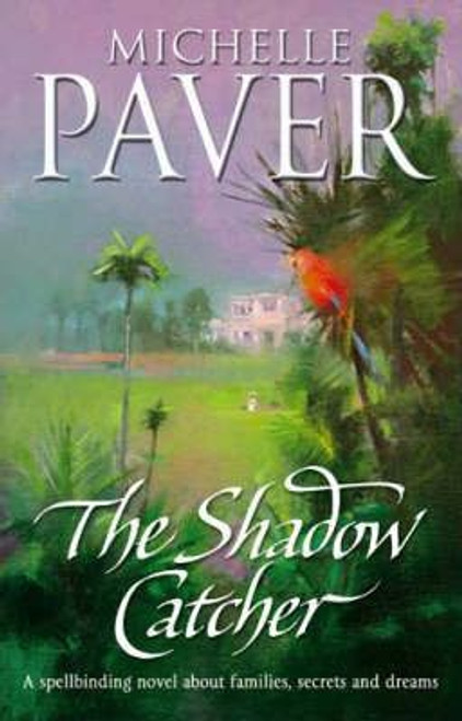 Paver, Michelle / The Shadow Catcher