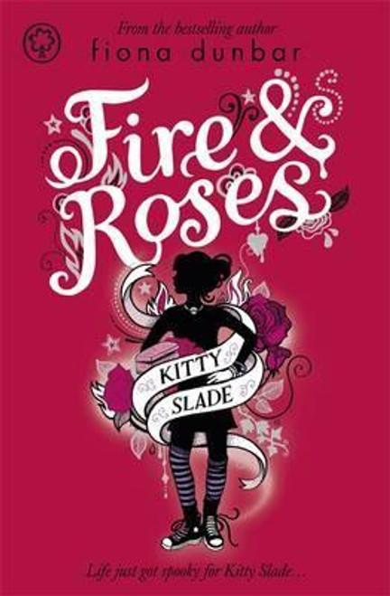 Dunbar, Fiona / Fire and Roses