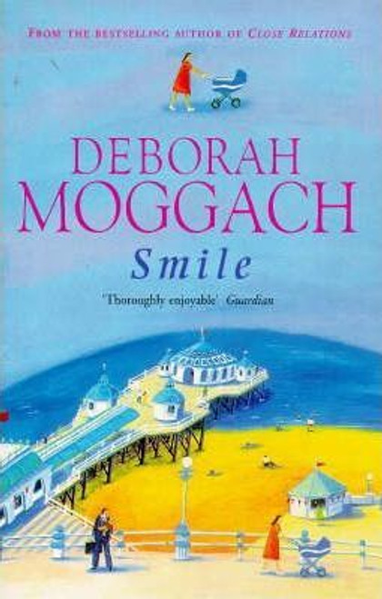 Moggach, Deborah / Smile and Other Stories