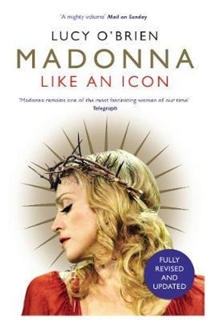 O'Brien, Lucy / Madonna : Like an Icon