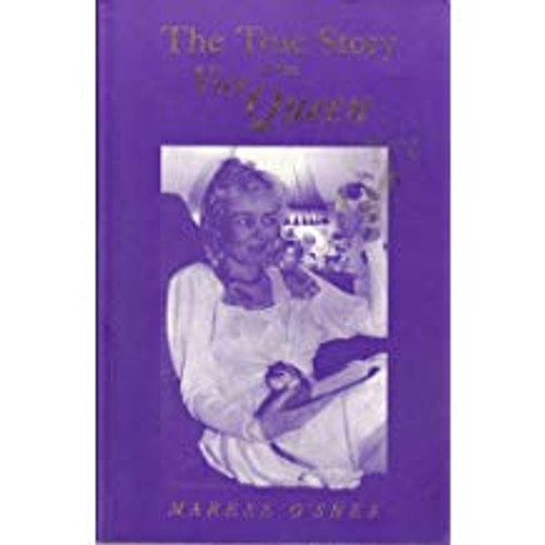 O'Shea, Marese / The True Story of the Vice Queen