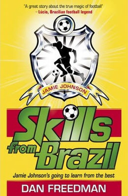 Freedman, Dan / Skills from Brazil