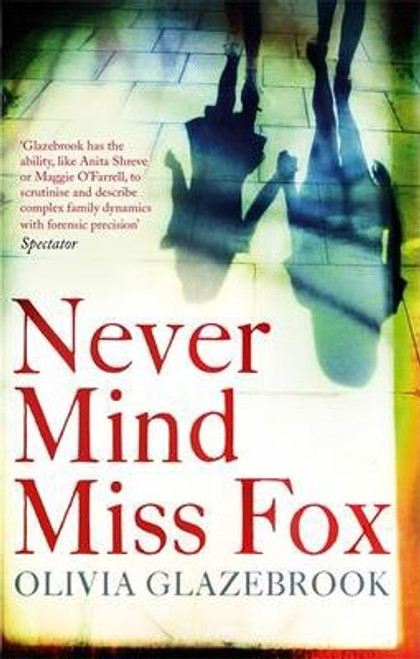 Glazebrook, Olivia / Never Mind Miss Fox