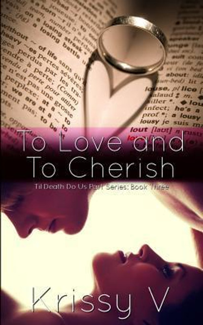 V, Krissy / To Love and to Cherish
