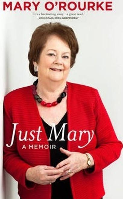 O'Rourke, Mary / Just Mary