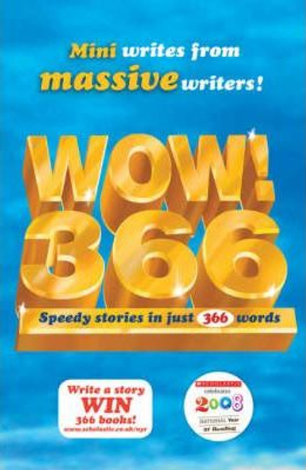 Higgson, Charlie / WOW! 366 : Speedy Stories in Just 366 Words