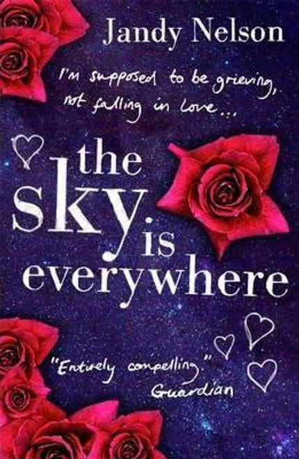 Nelson, Jandy / The Sky Is Everywhere