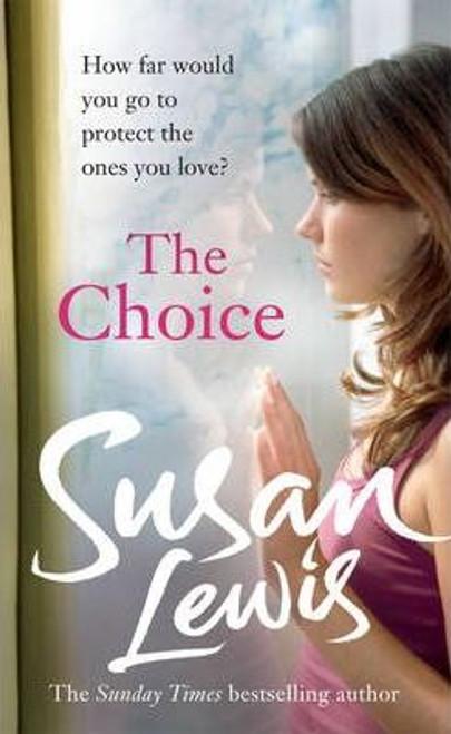 Lewis, Susan / The Choice