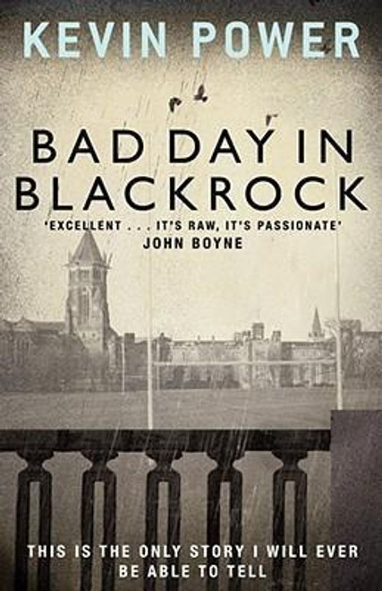 Power, Kevin / Bad Day in Blackrock