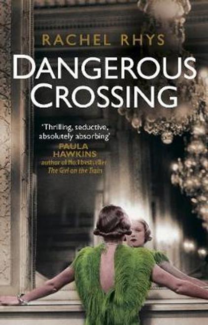 Rhys, Rachel / Dangerous Crossing