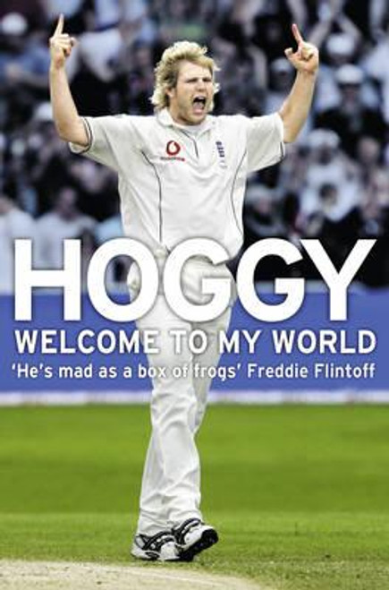 Hoggard, Matthew / Hoggy : Welcome to My World