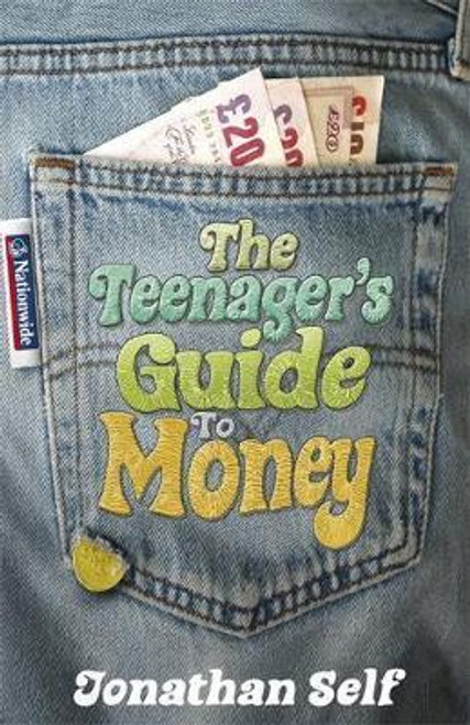 Self, Jonathan / The Teenager's Guide to Money