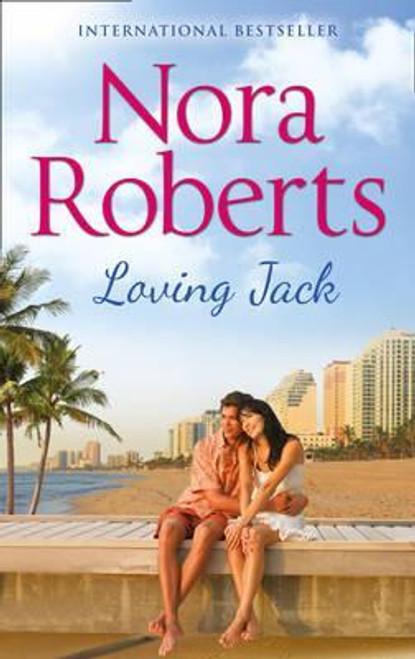 Roberts, Nora / Loving Jack