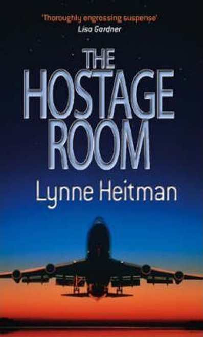 Heitman, Lynne / The Hostage Room
