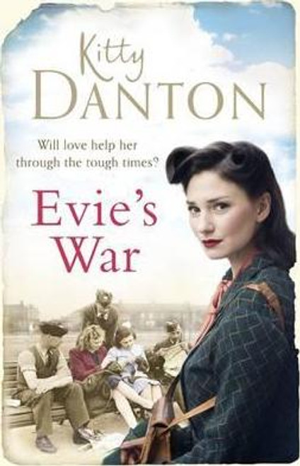 Danton, Kitty / Evie's War