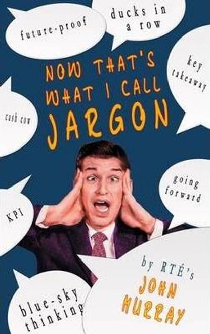 Murray, John / That's What I Call Jargon