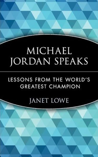 Lowe, Janet / Michael Jordan Speaks