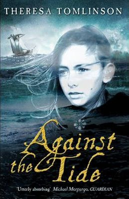 Tomlinson, Theresa / AGAINST THE TIDE