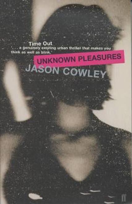 Cowley, Jason / Unknown Pleasures