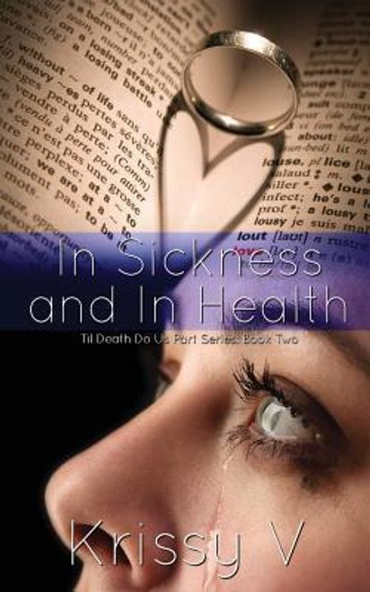 V, Krissy / In Sickness and in Health