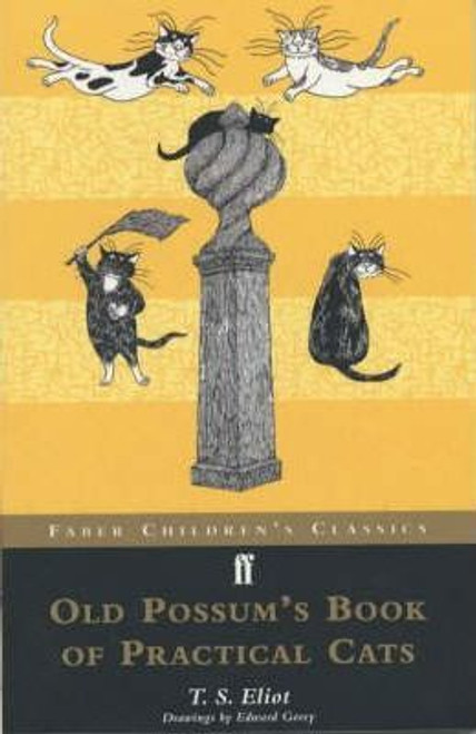Eliot, T.S. / Old Possum's Book of Practical Cats