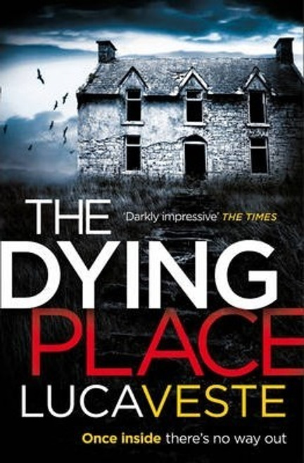 Veste, Luca / The Dying Place