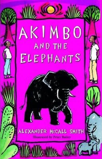 McCall Smith, Alexander / Akimbo and the Elephants