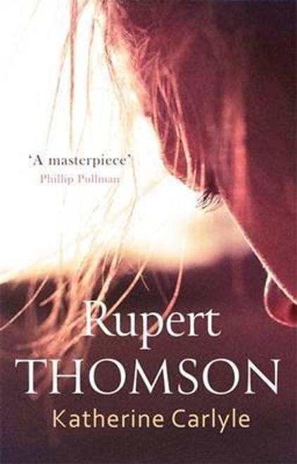 Thomson, Rupert / Katherine Carlyle