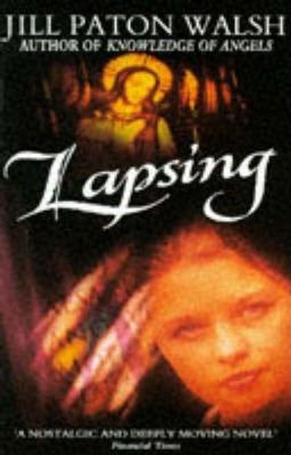 Paton Walsh, Joan / Lapsing