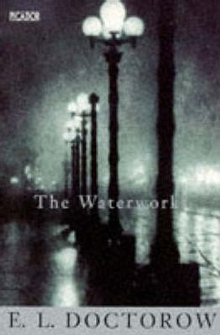 Doctorow, E.L. / The Waterworks