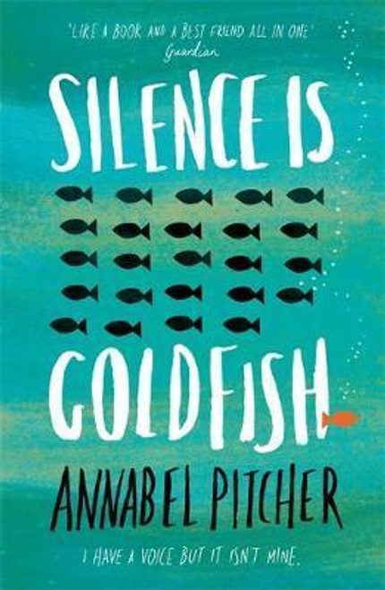 Pitcher, Annabel / Silence is Goldfish