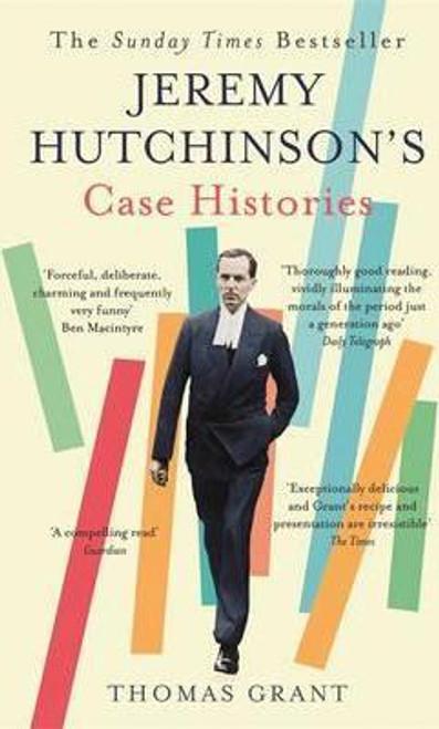 Grant, Thomas / Jeremy Hutchinson's Case Histories
