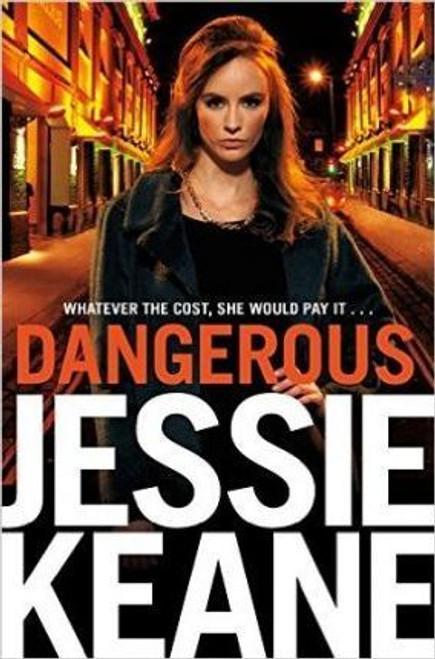 Keane, Jessie / Dangerous