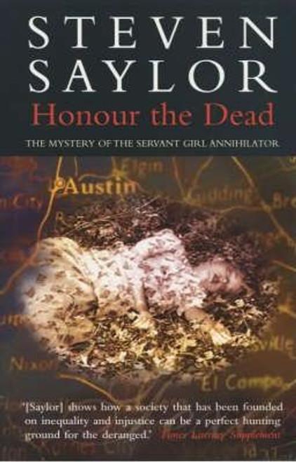 Saylor, Steven / Honour the Dead