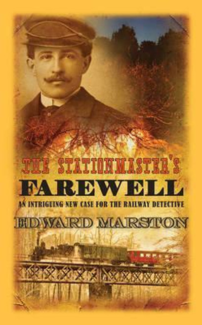 Marston, Edward / The Stationmaster's Farewell