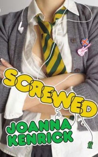 Kennick, Joanna / Screwed