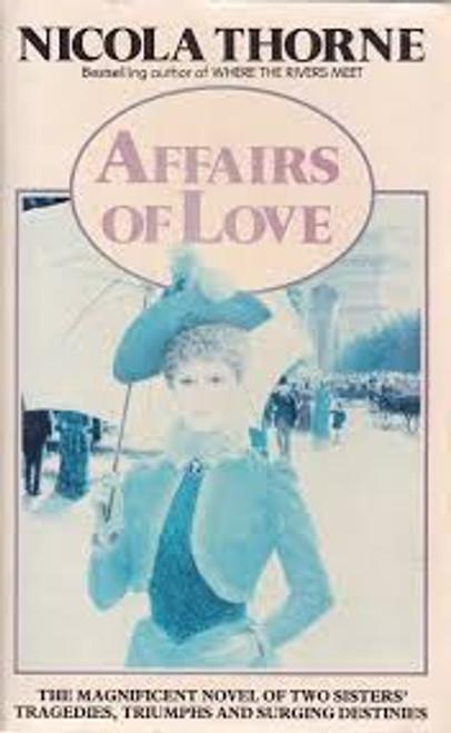 Thorne, Nicola / Affairs of Love