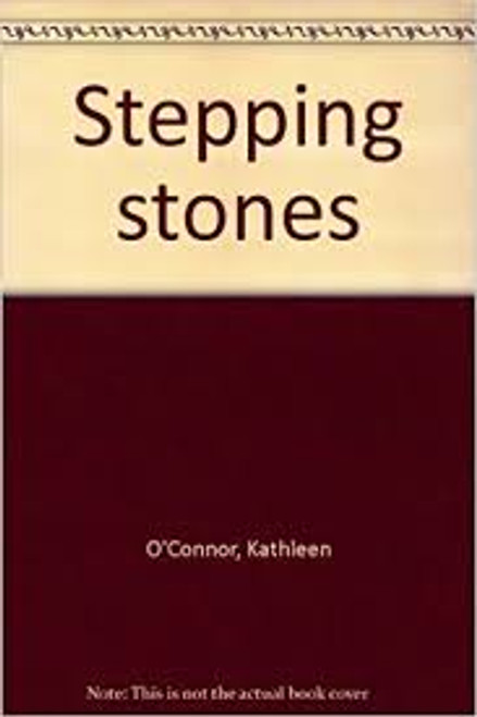 O'Connor, Kathleen / Stepping Stones