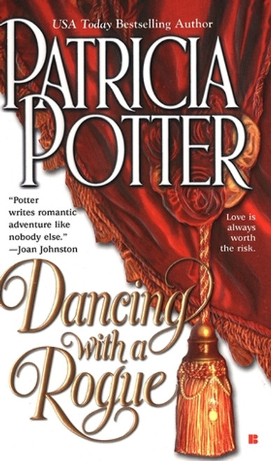 Potter, Patricia / Dancing with a Rogue