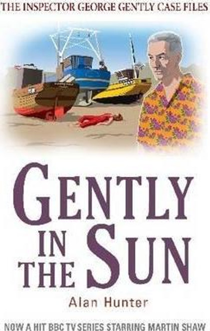 Hunter, Alan / Gently in the Sun