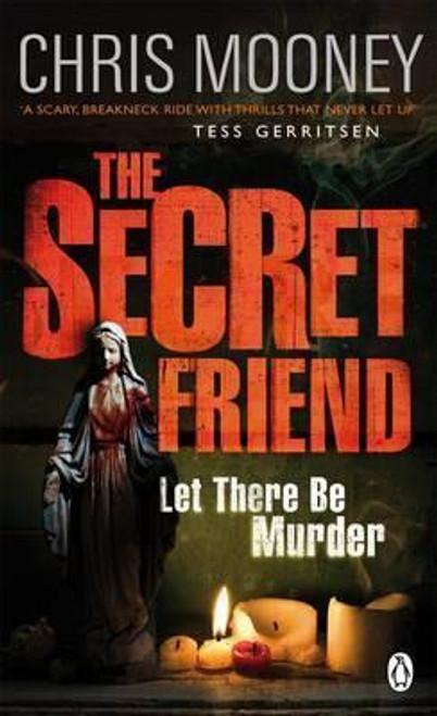 Mooney, Chris / The Secret Friend