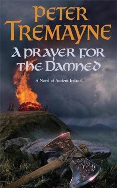 Tremayne, Peter / A Prayer for the Damned