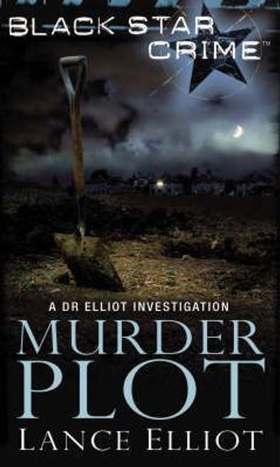 Elliot, Lance / Murder Plot