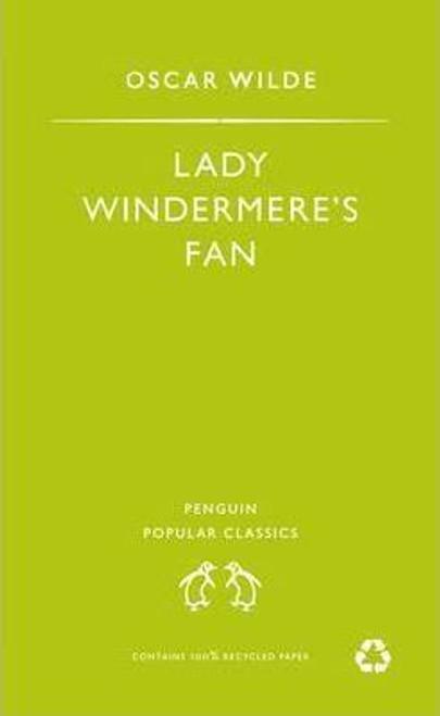 Wilde, Oscar / Lady Windermere's Fan