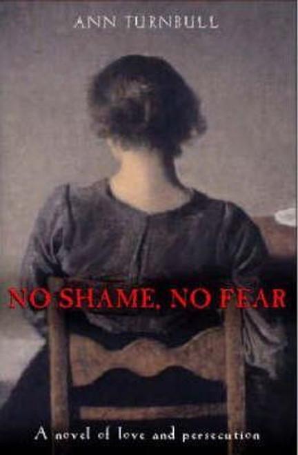 Turnbull, Ann / No Shame No Fear