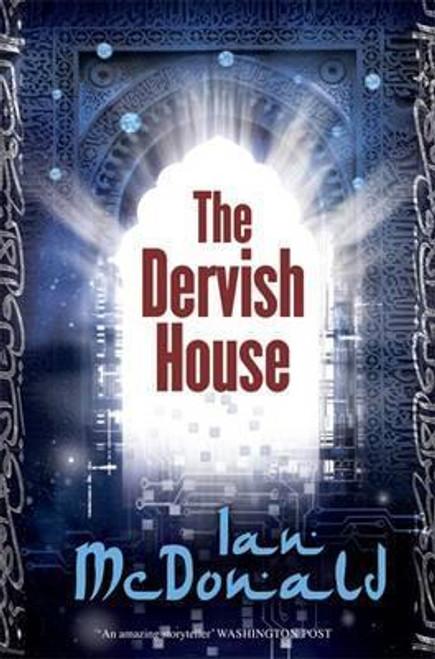 McDonald, Ian / The Dervish House