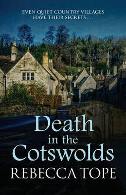 Tope, Rebecca / Death in the Cotswolds