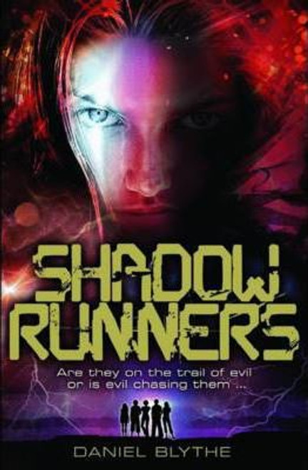Blythe, Daniel / Shadow Runners
